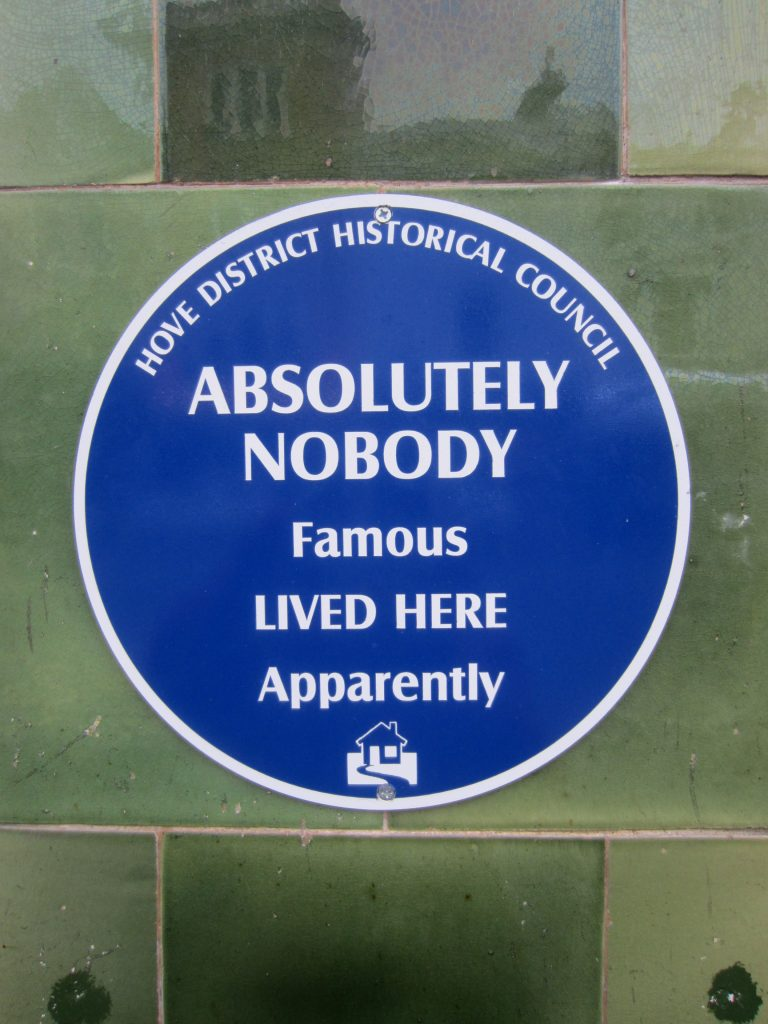 Nobody famous lived here!